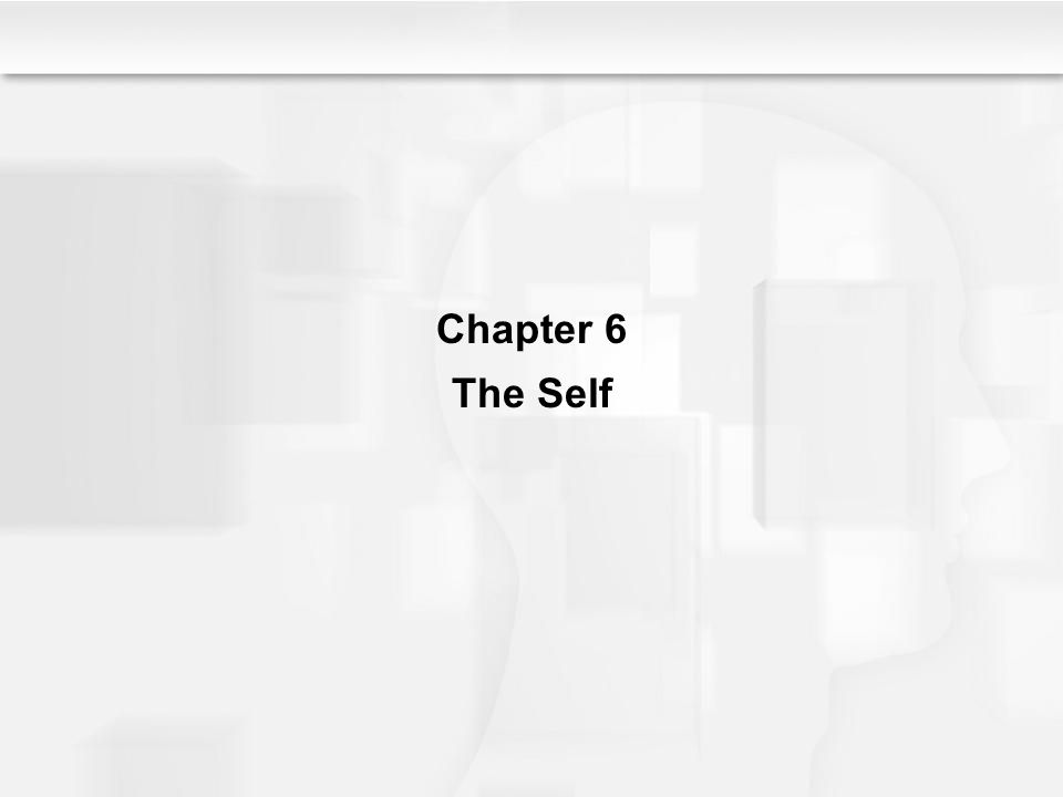Chapter 6 The Self