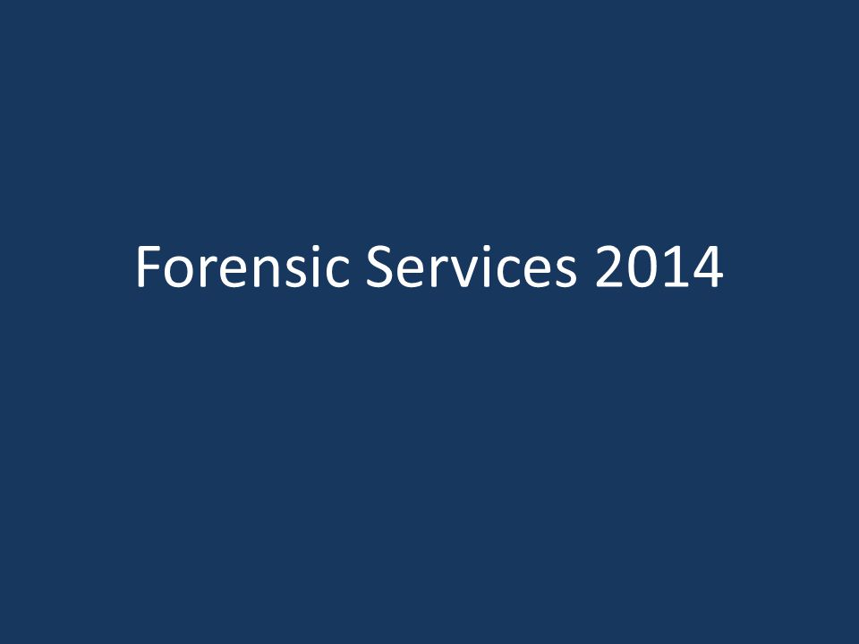 Forensic Services 2014