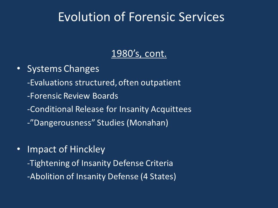 Evolution of Forensic Services 1980's, cont.