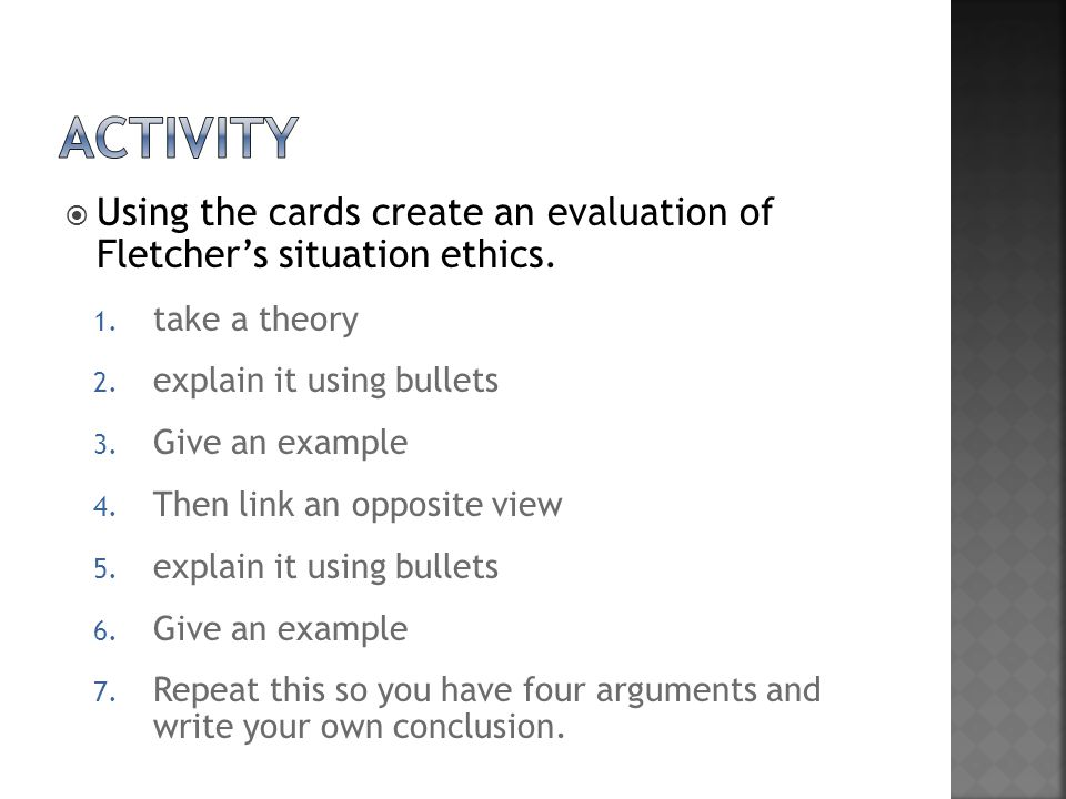 Using the cards create an evaluation of Fletcher's situation ethics.