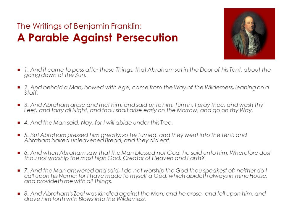 The Writings of Benjamin Franklin: A Parable Against Persecution  1.