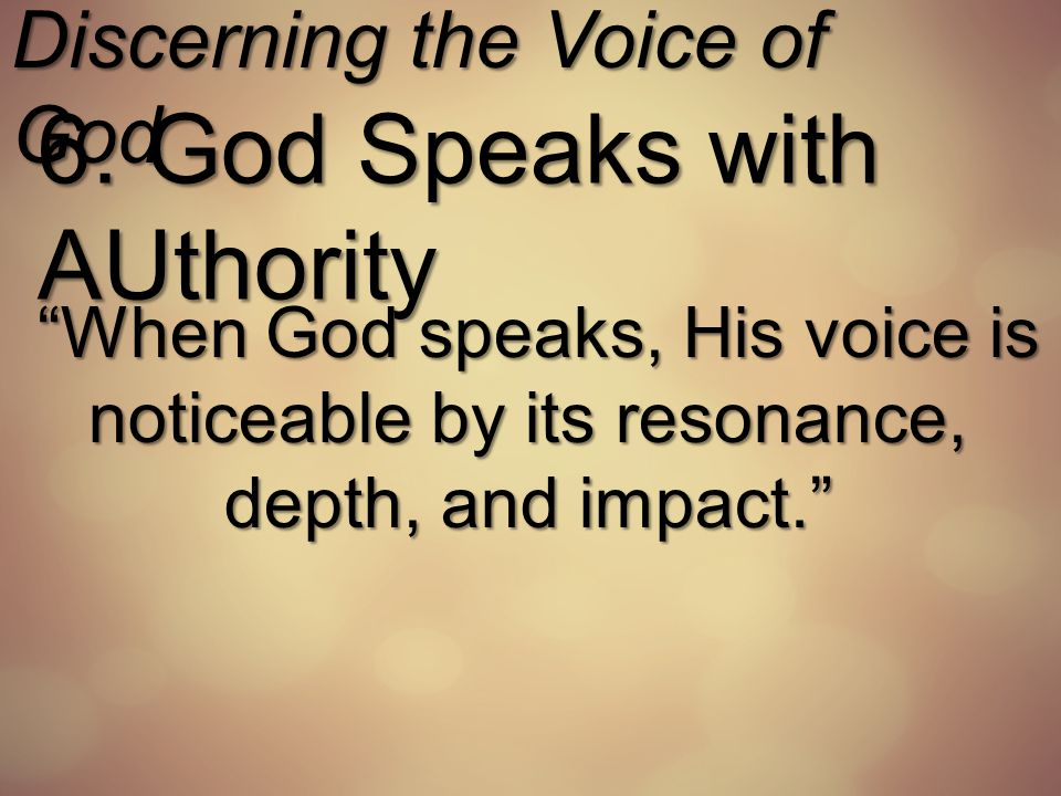 Discerning the Voice of God 7.