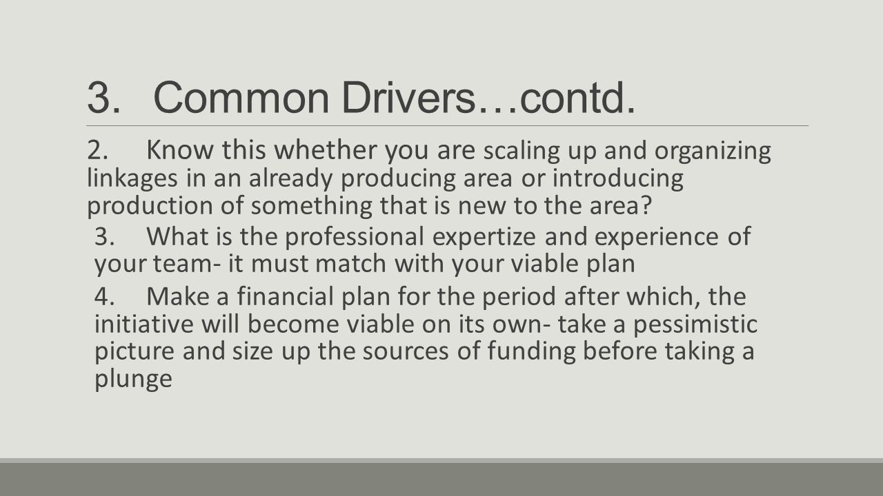 3.Common Drivers…contd.