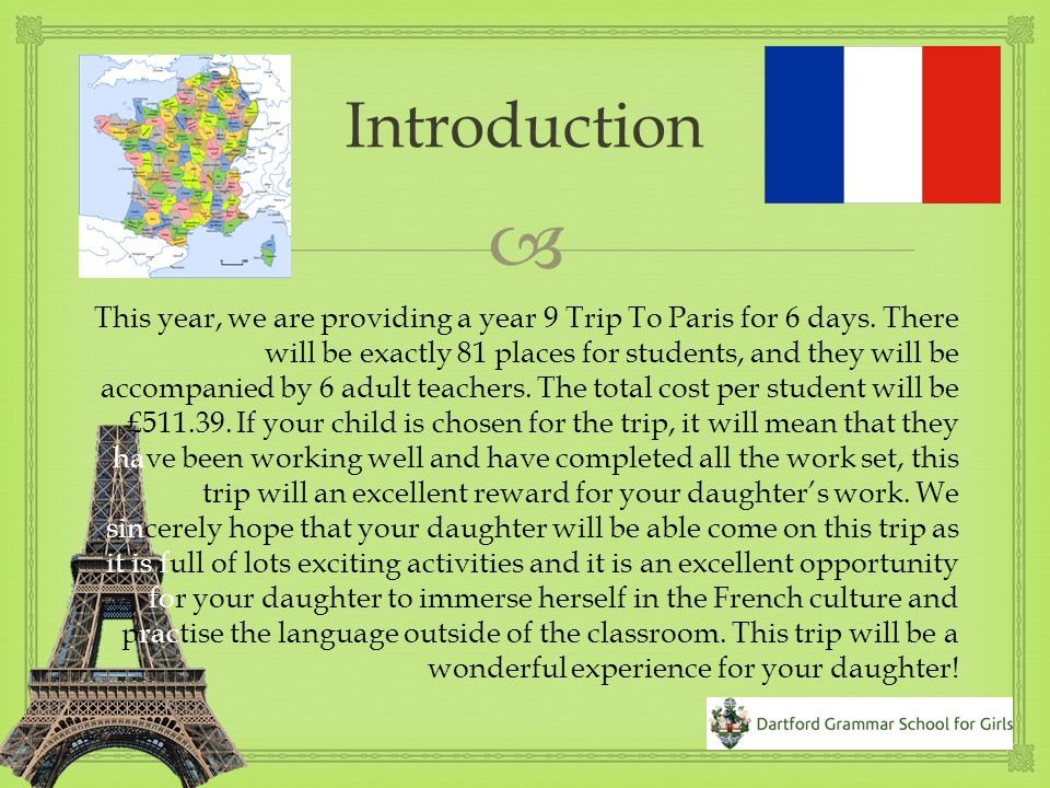  This year, we are providing a year 9 Trip To Paris for 6 days.