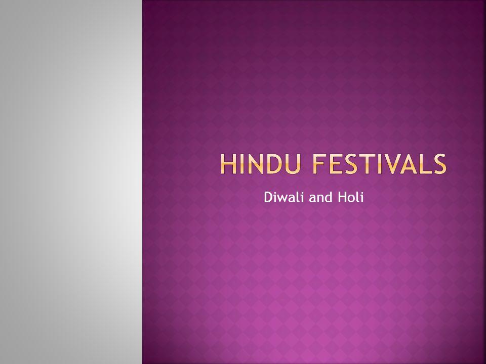 Diwali and Holi
