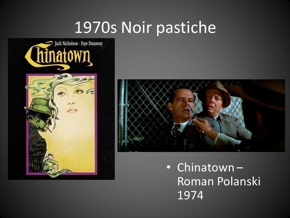 1970s Noir pastiche Chinatown – Roman Polanski 1974