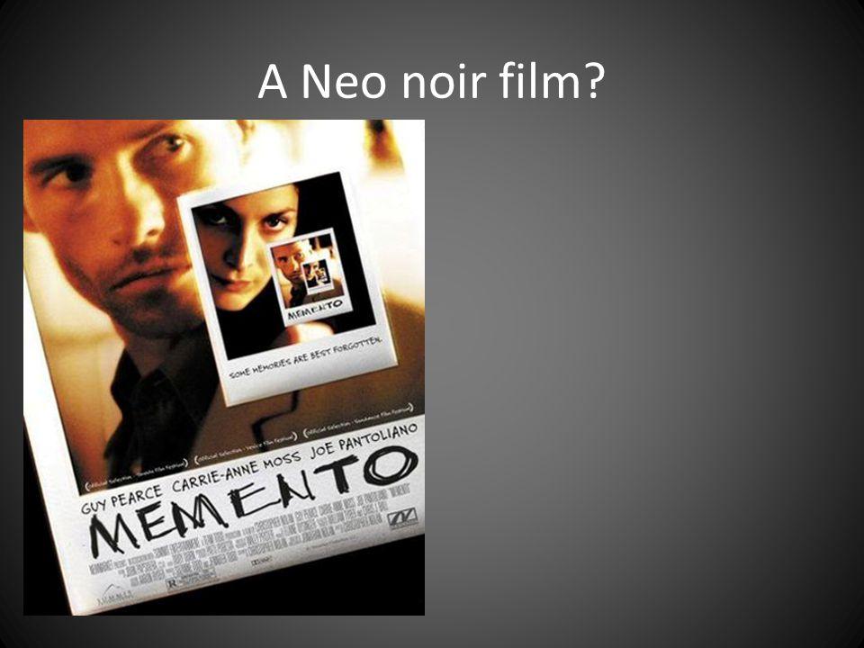 A Neo noir film