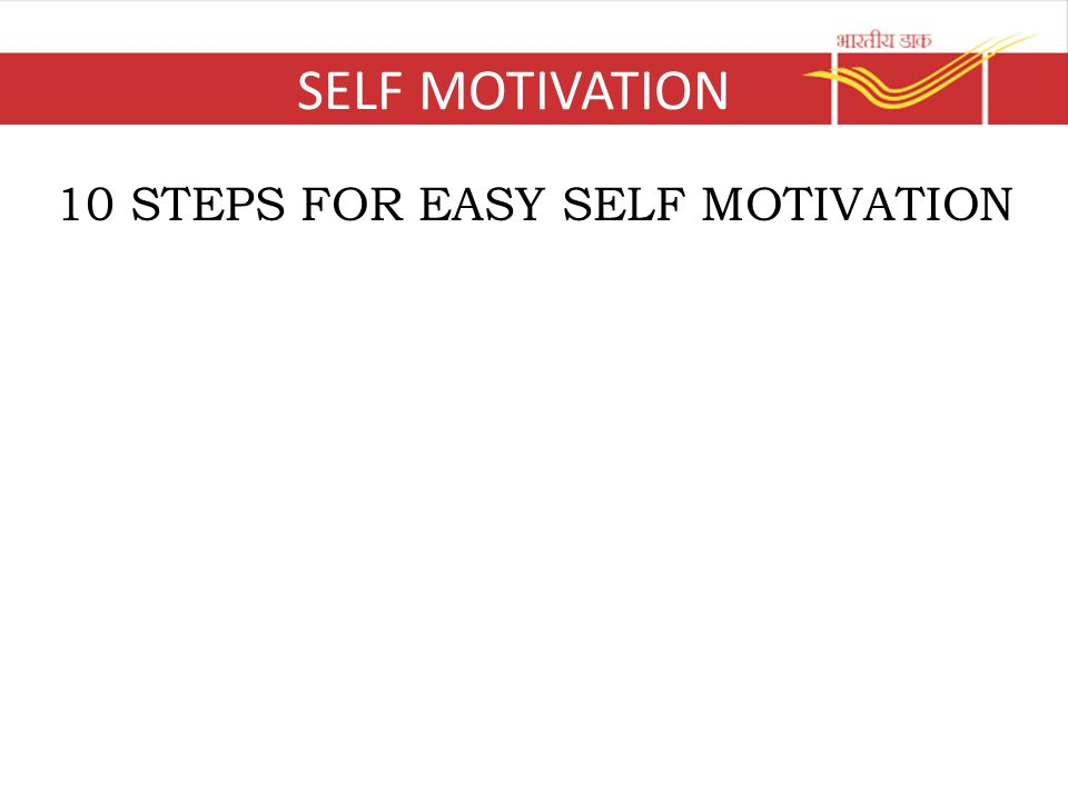 SELF MOTIVATION 10 STEPS FOR EASY SELF MOTIVATION