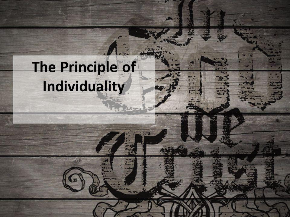 The Principle of Individuality
