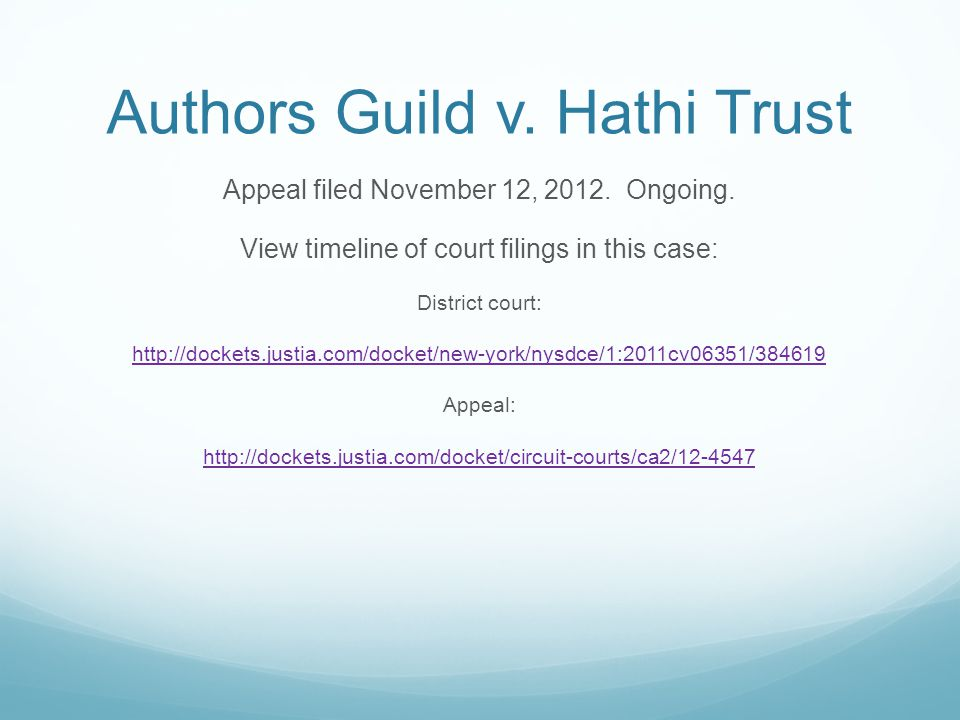Authors Guild v. Hathi Trust Appeal filed November 12, 2012.