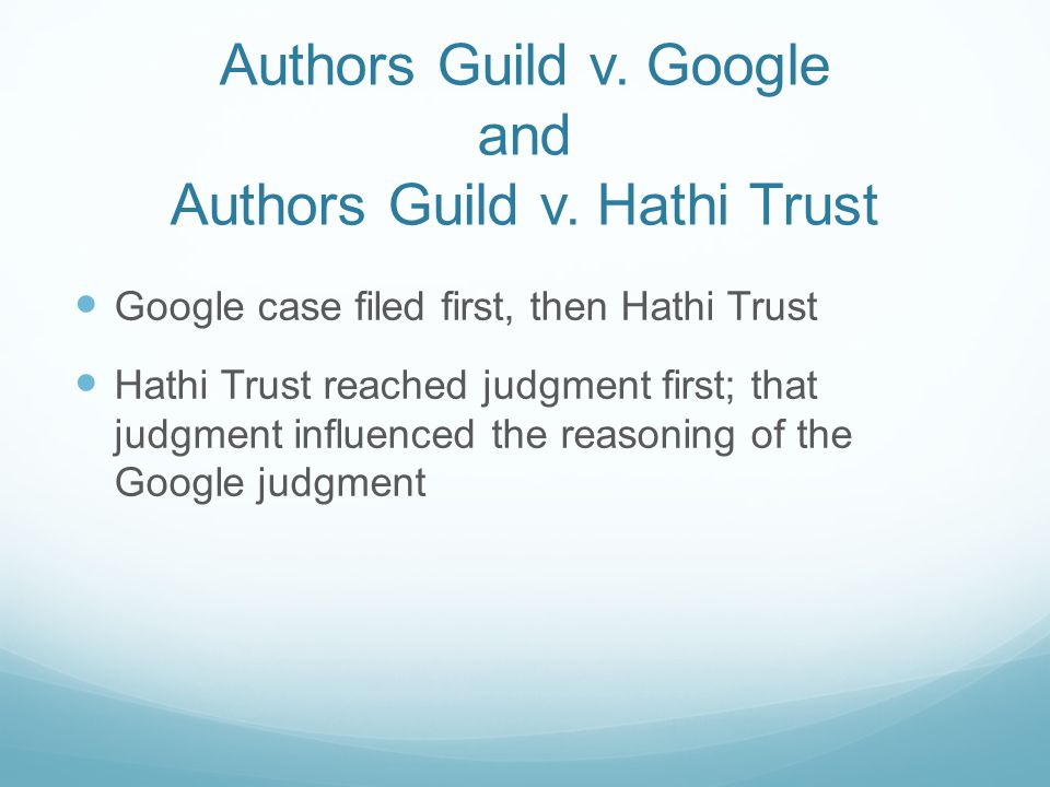 Authors Guild v. Google and Authors Guild v.