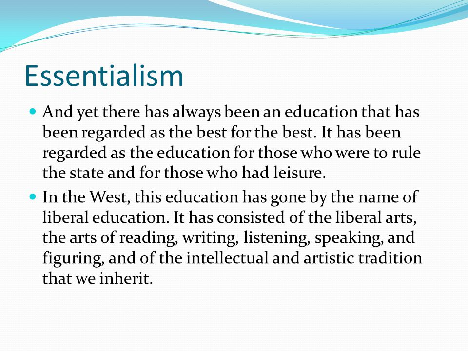 Perennialism In a single simple sentence, what is the purpose of Perennialism?