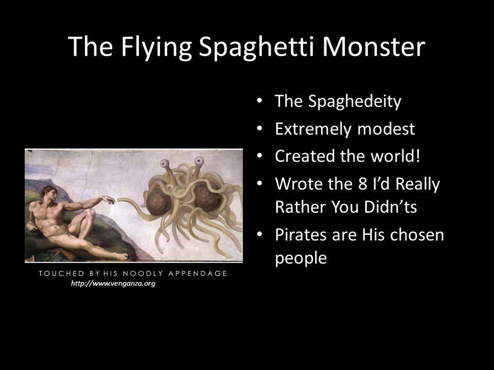 Pastafarianism It's not a joke, it's a legitimate religion The letter that started it all: – Written by Bobby Henderson in 2005 – Response to the Kansas School Board's proposition – Argued that his beliefs should be taught alongside those of others