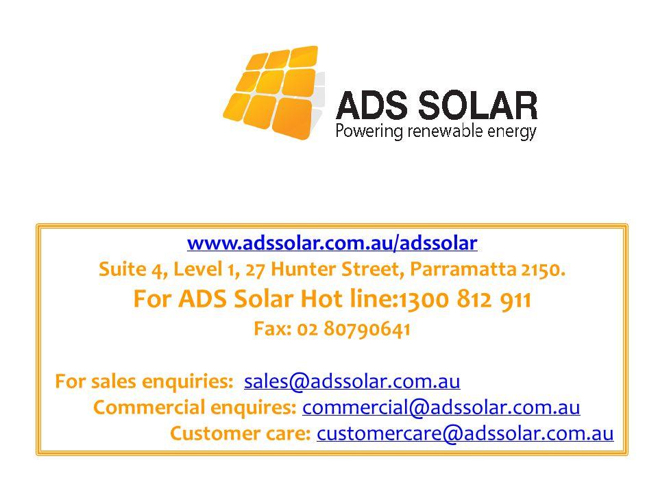 www.adssolar.com.au/adssolar Suite 4, Level 1, 27 Hunter Street, Parramatta 2150.