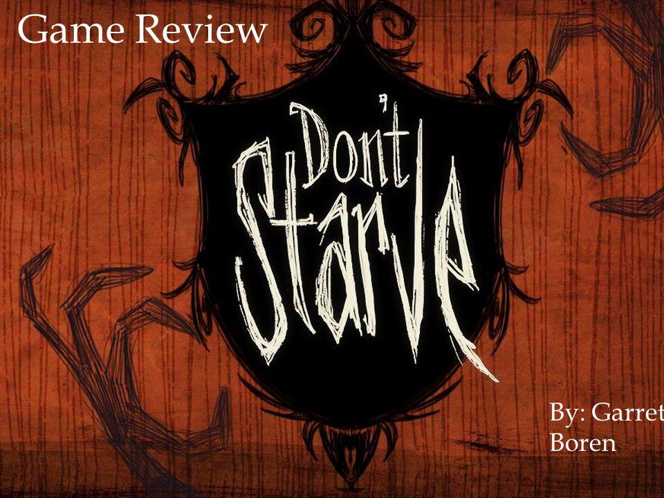 By: Garrett Boren Game Review