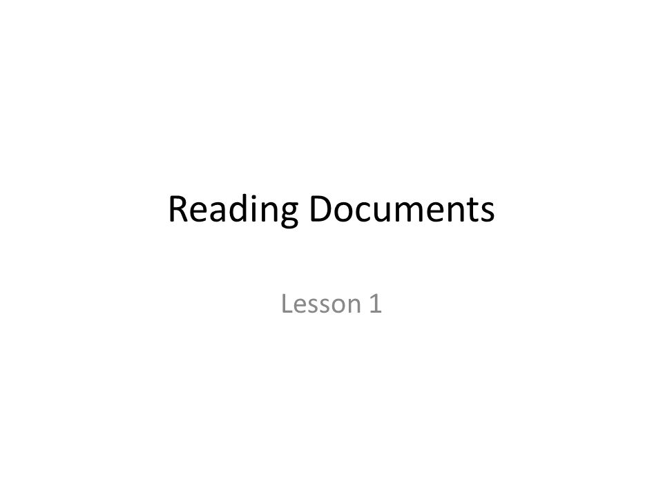 Reading Documents Lesson 1