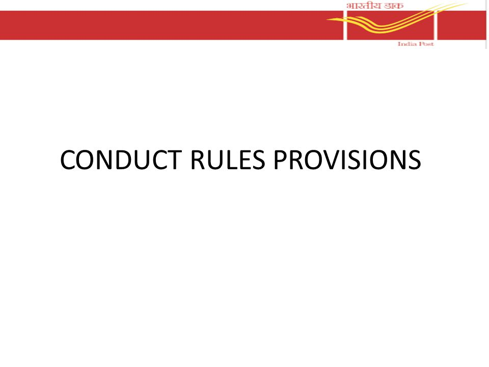 CONDUCT RULES PROVISIONS