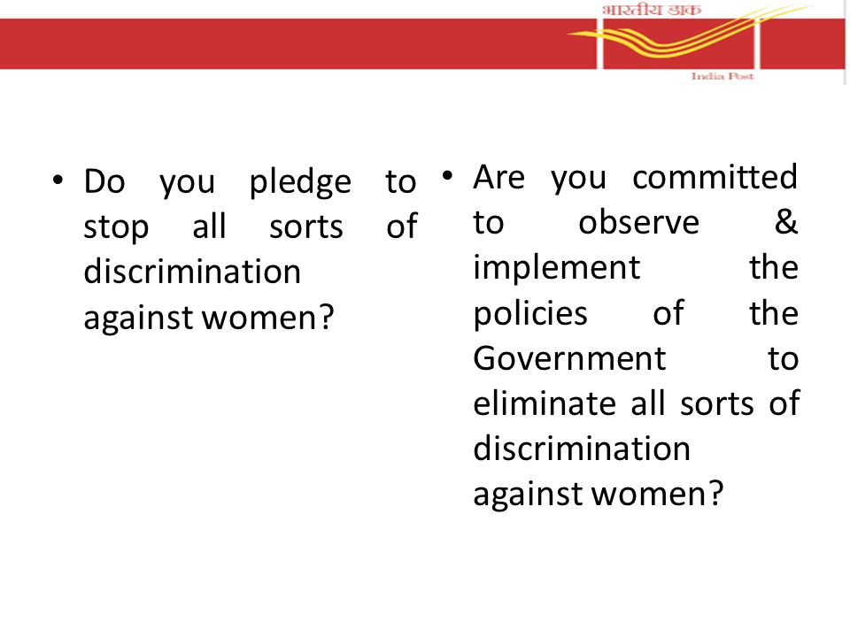 Do you pledge to stop all sorts of discrimination against women.