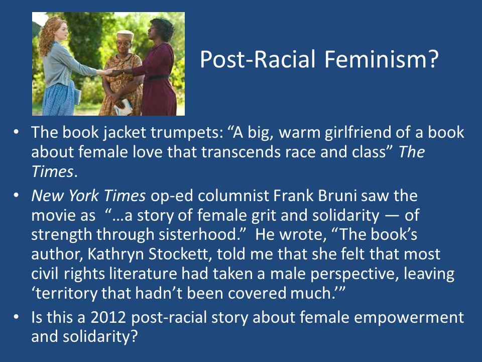 Post-Racial Feminism.