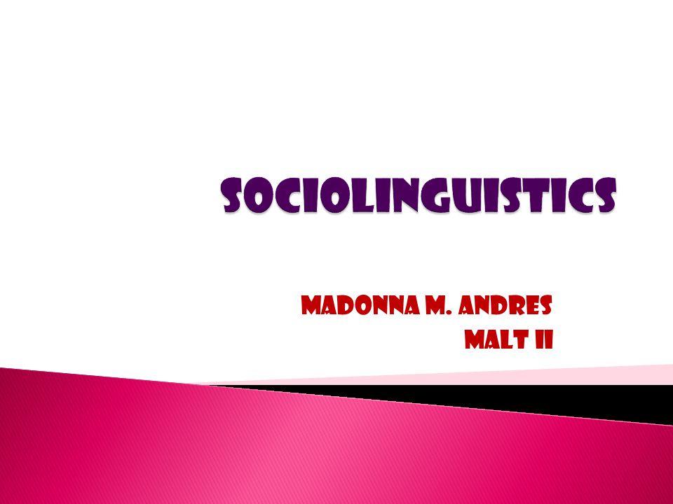 MADONNA M. ANDRES MALT II