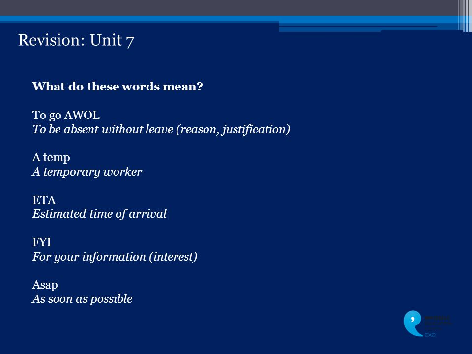 Revision: Unit 7 What do these words mean.