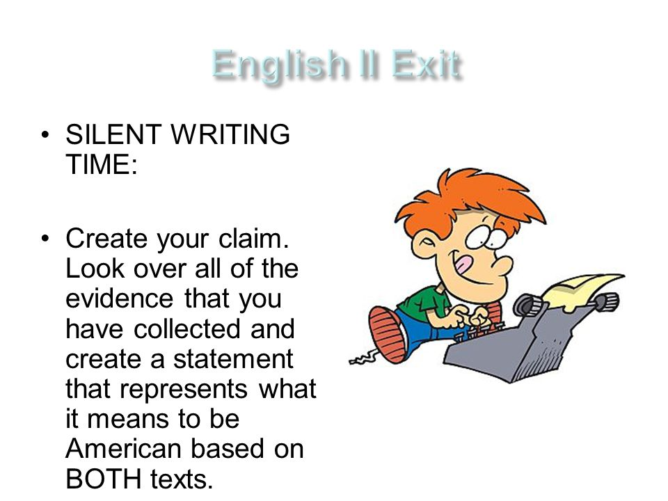 SILENT WRITING TIME: Create your claim.