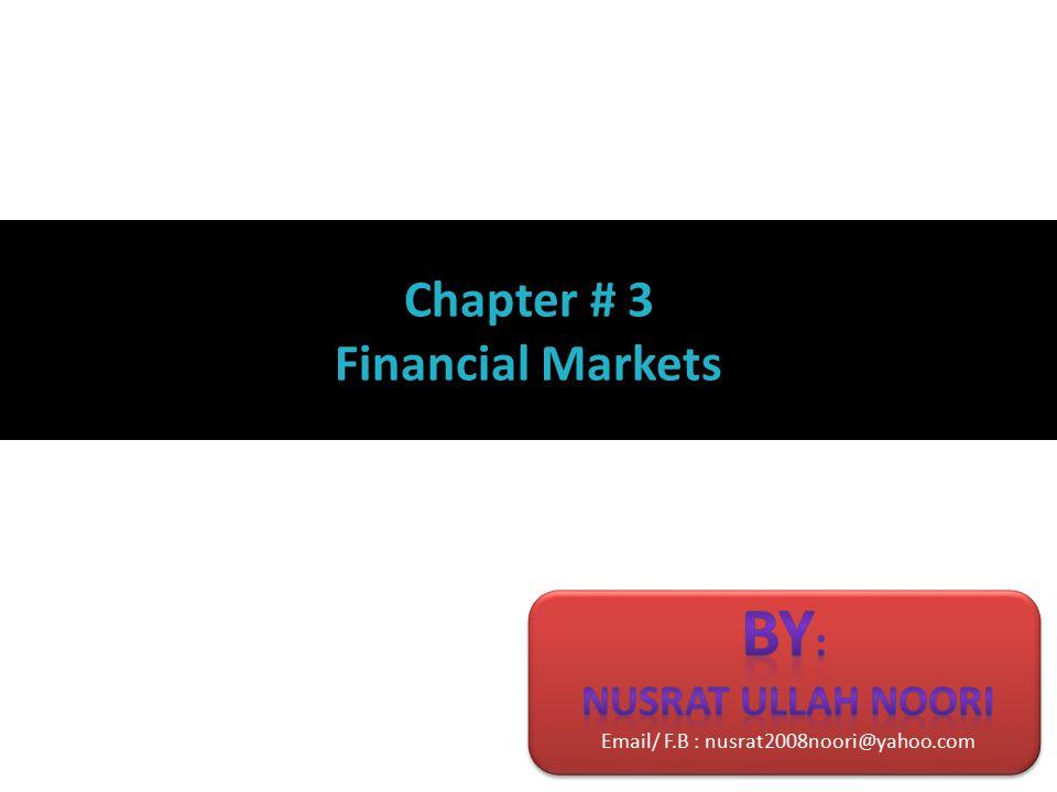 Chapter # 3 Financial Markets