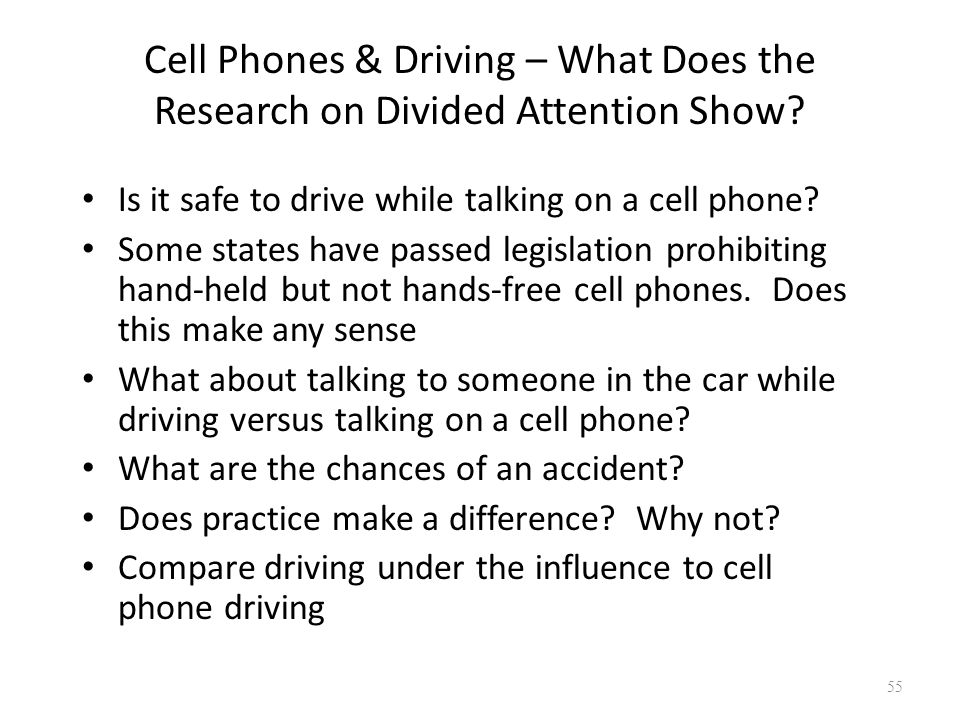 Cell Phones & Driving – What Does the Research on Divided Attention Show.