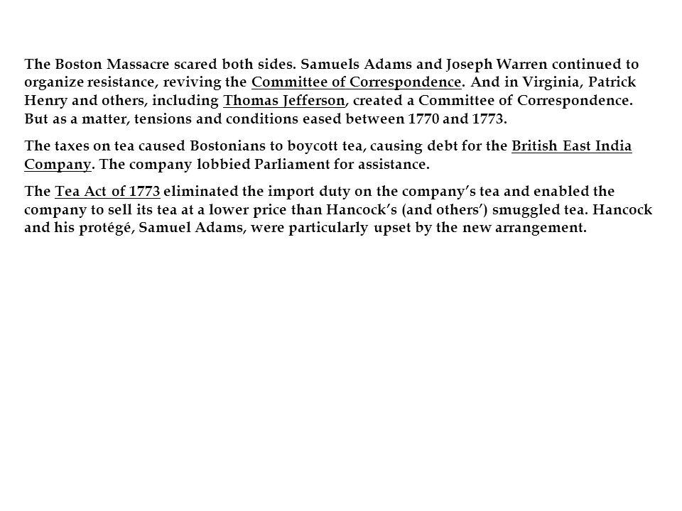 The Boston Massacre scared both sides.