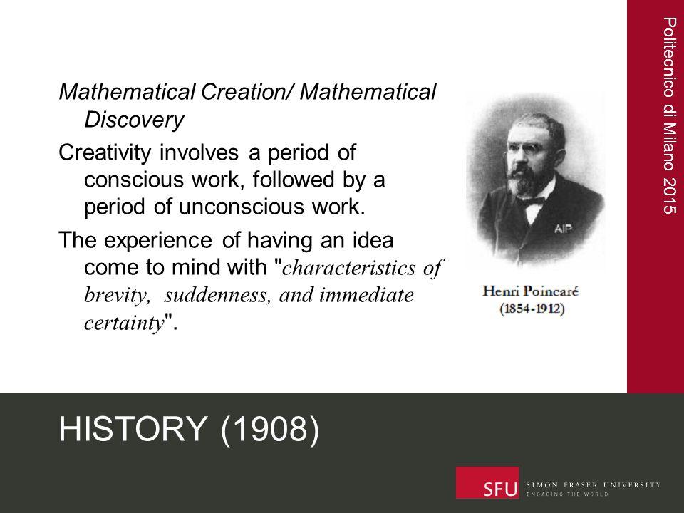 Politecnico di Milano 2015 HISTORY (1902, 1904)  Édouard Claparède (1873-1940) and Théodore Flournoy (1854- 1920)  30 item survey  L Enseignement Mathématique (1902, 1904)