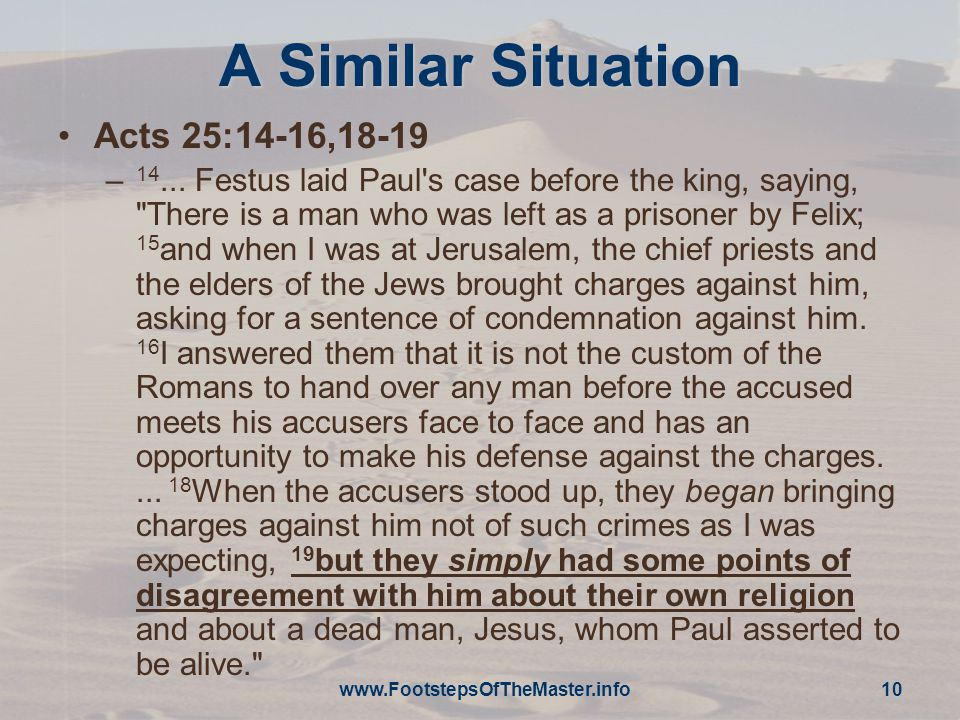 A Similar Situation Acts 25:14-16,18-19 – 14...