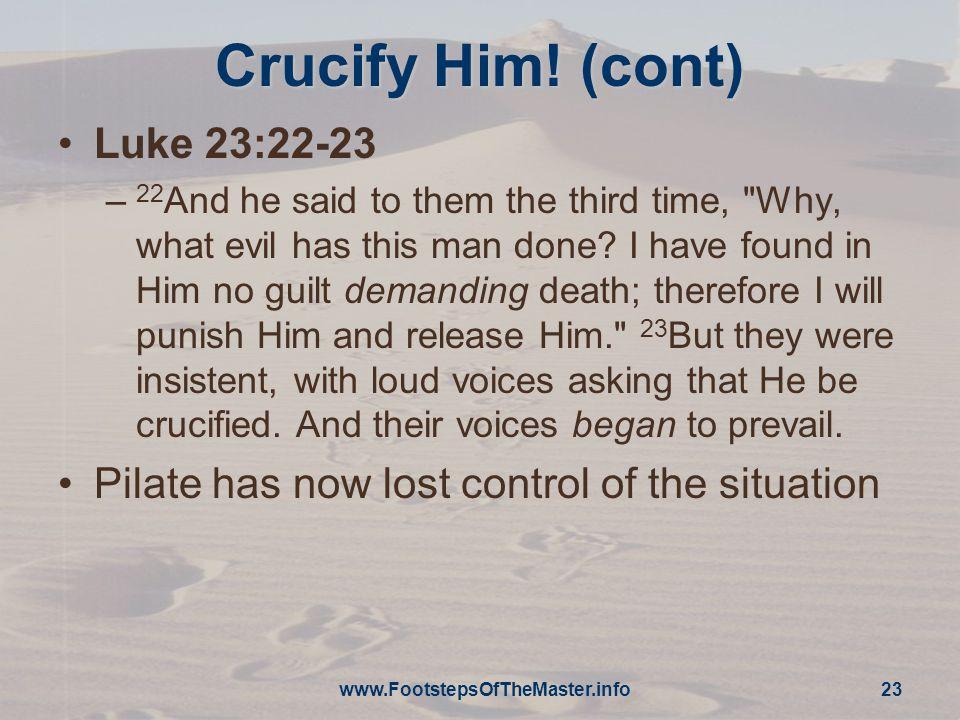 Crucify Him.