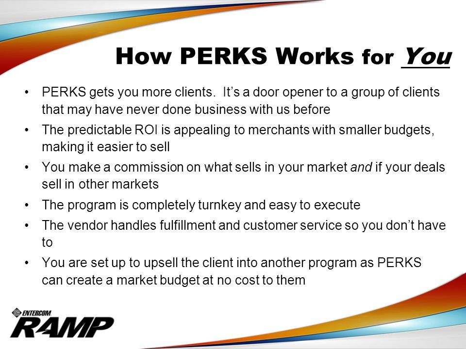 PERKS gets you more clients.