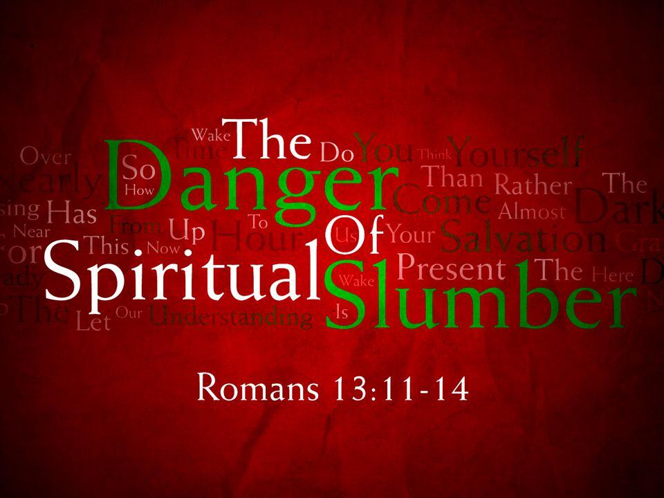 Romans 13:11-14 v.