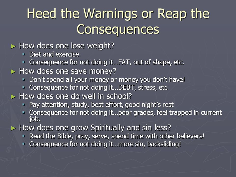 Heed the Warnings or Reap the Consequences ► How does one lose weight.