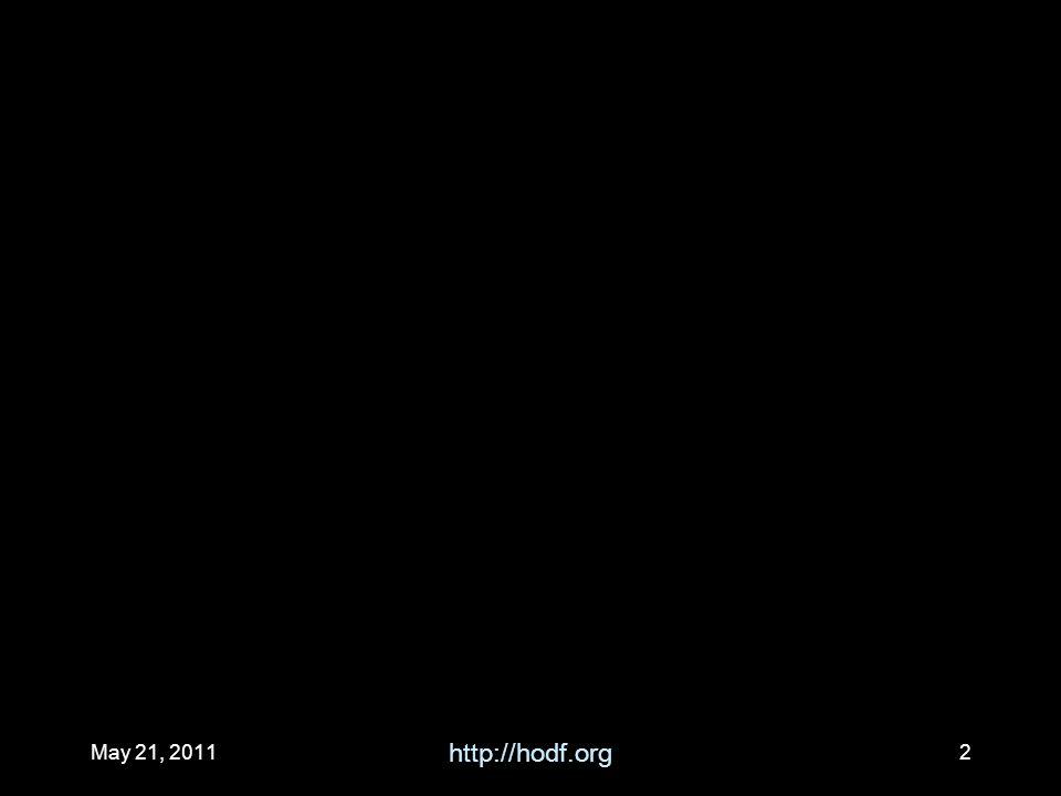May 21, 2011 http://hodf.org 2