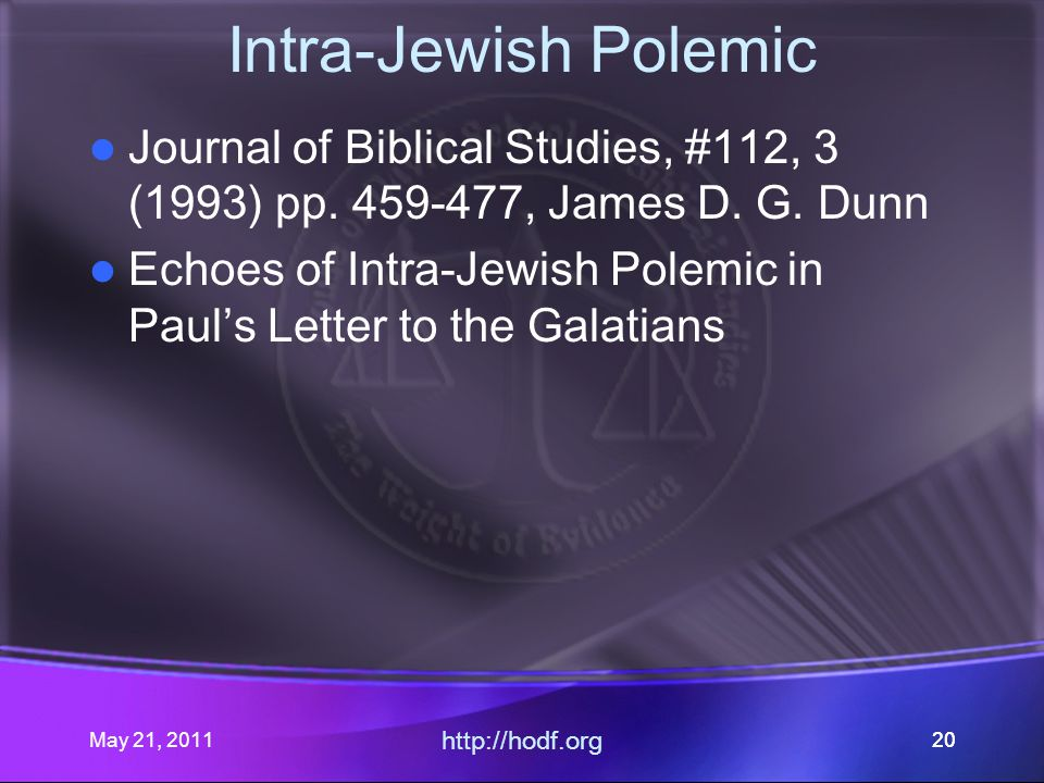 May 21, 2011 http://hodf.org 20 Intra-Jewish Polemic Journal of Biblical Studies, #112, 3 (1993) pp.