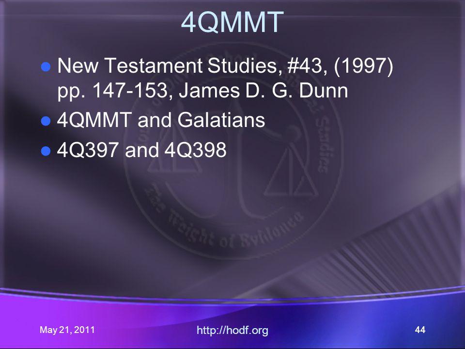 May 21, 2011 http://hodf.org 44 4QMMT New Testament Studies, #43, (1997) pp.