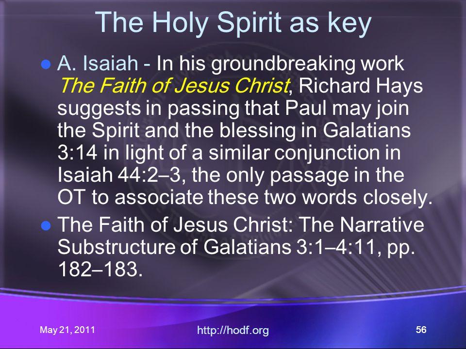 May 21, 2011 http://hodf.org 56 The Holy Spirit as key A.