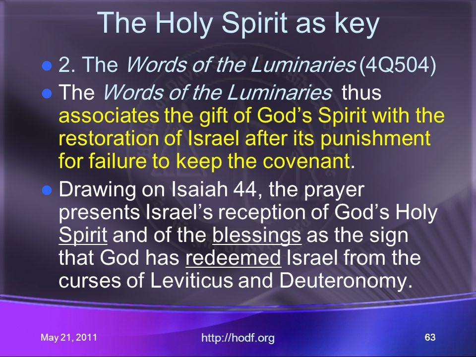 May 21, 2011 http://hodf.org 63 The Holy Spirit as key 2.