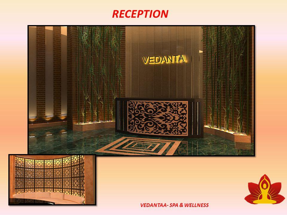 RECEPTION VEDANTAA- SPA & WELLNESS