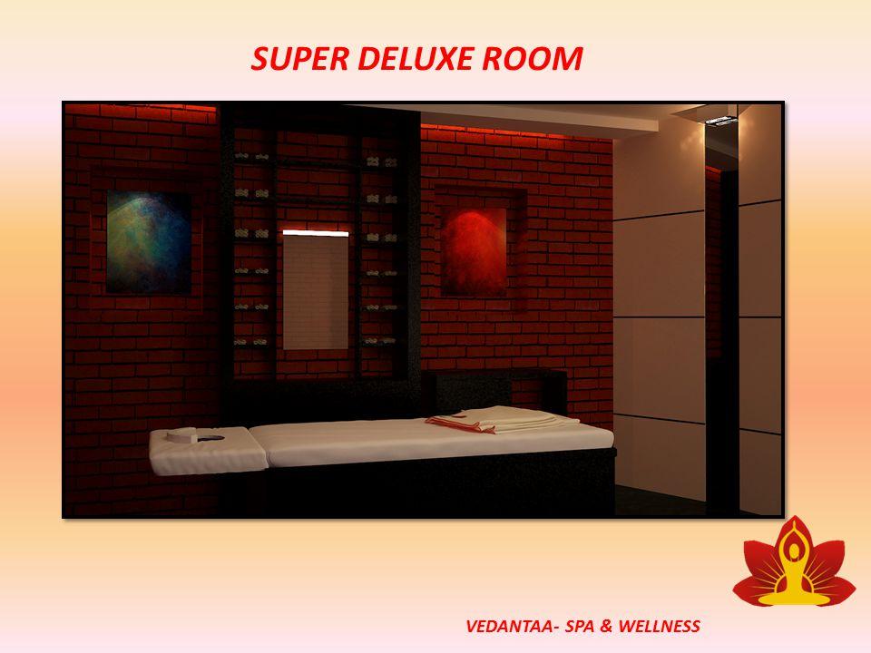 SUPER DELUXE ROOM VEDANTAA- SPA & WELLNESS