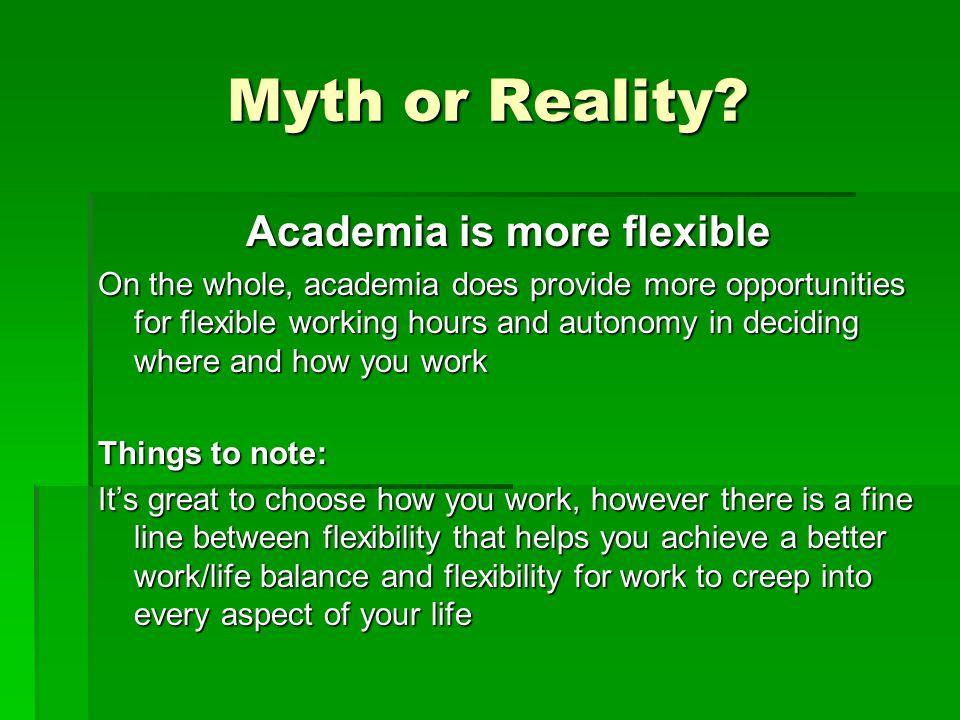 Myth or Reality.