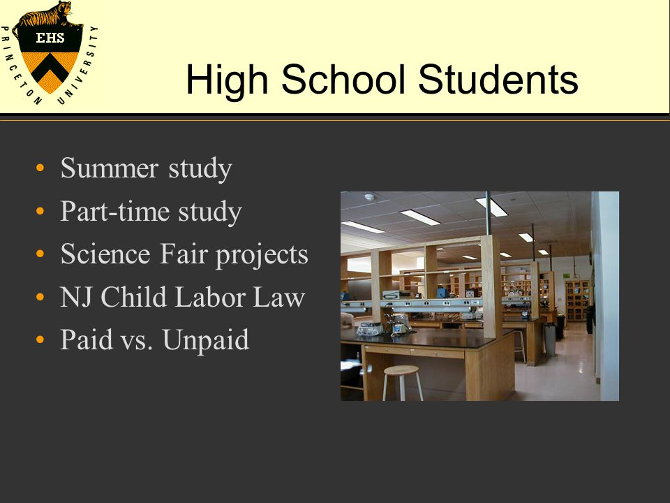 High School Students Summer study Part-time study Science Fair projects NJ Child Labor Law Paid vs.
