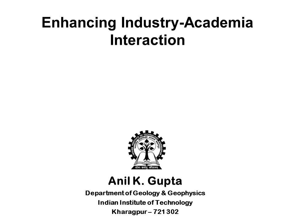 Enhancing Industry-Academia Interaction Anil K.