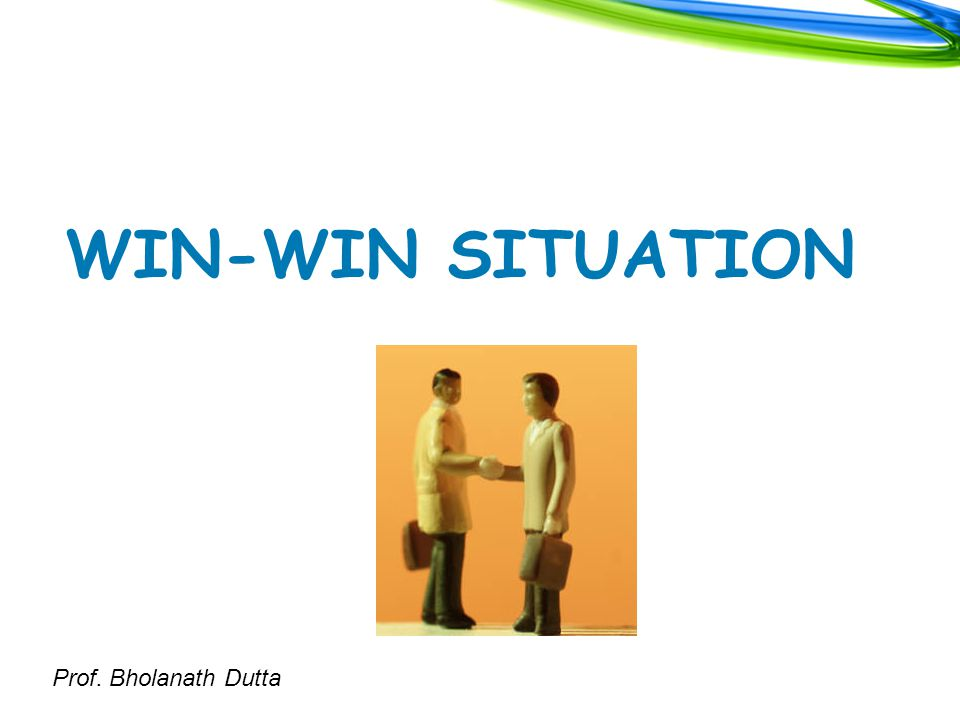 Prof. Bholanath Dutta WIN-WIN SITUATION
