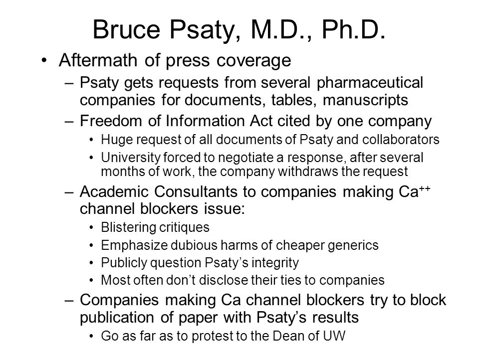 Bruce Psaty, M.D., Ph.D. Am. Heart Asscn. Meeting, 1995 –Dr.