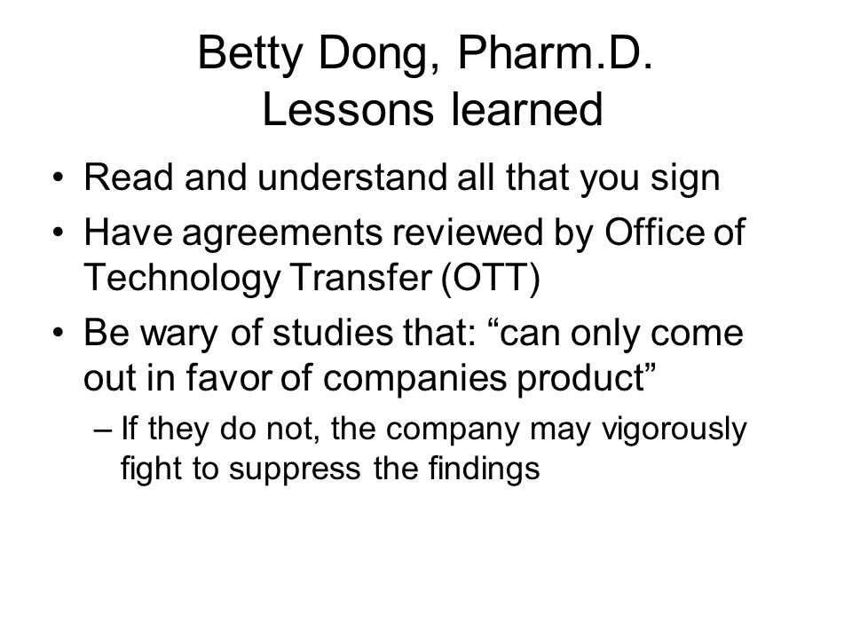 Betty Dong, Pharm.D. Knoll relents 11/96 –Negotiates with UCSF, allows publication of Dong et al.