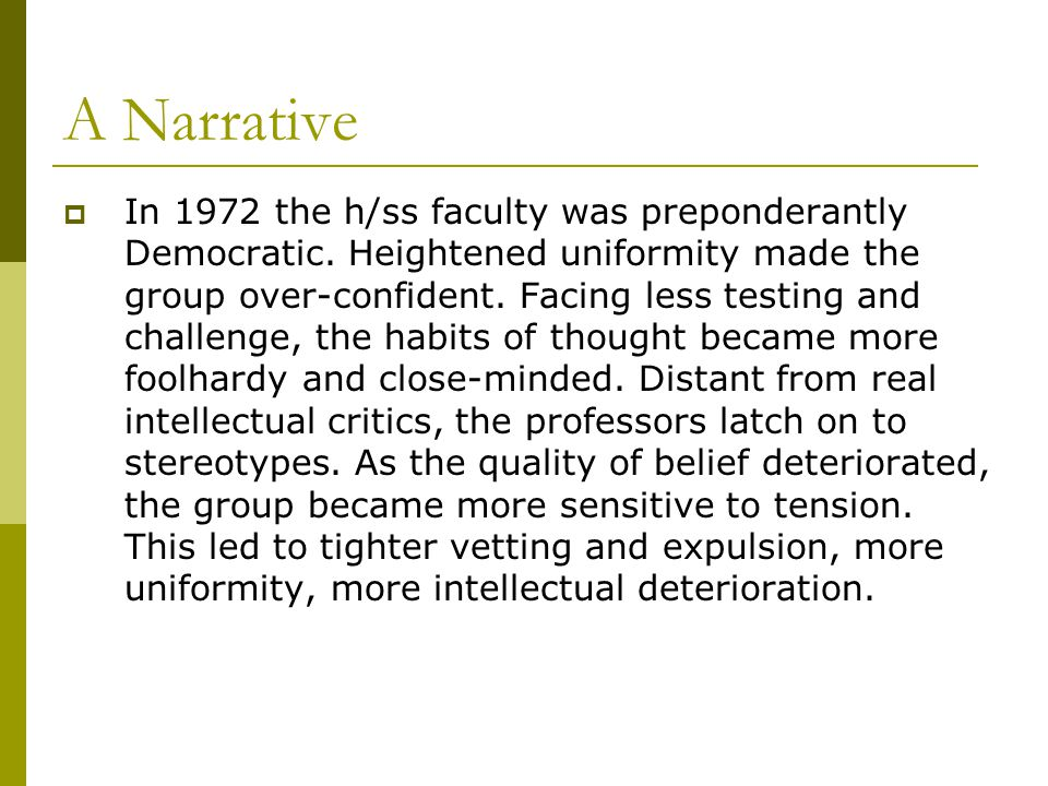 A Narrative  In 1972 the h/ss faculty was preponderantly Democratic.