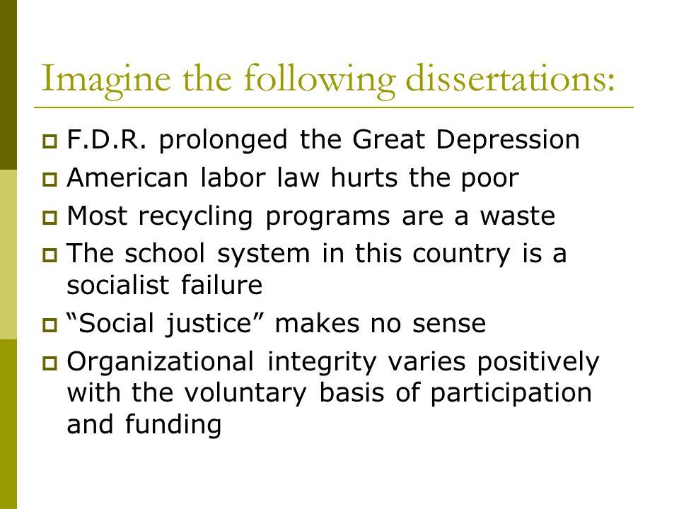 Imagine the following dissertations:  F.D.R.